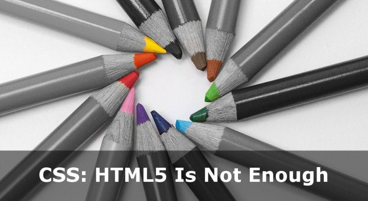 Free CSS3 Tutorials Online - Why HTML5 Is Not Enough