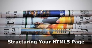 Structuring Your Website and Pages in HTML5