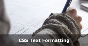 CSS Text Formatting Tutorial
