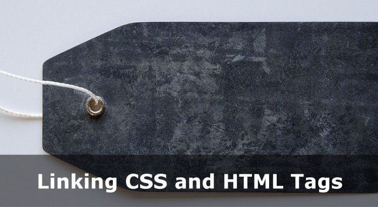 How CSS and HTML Tags Are Linked