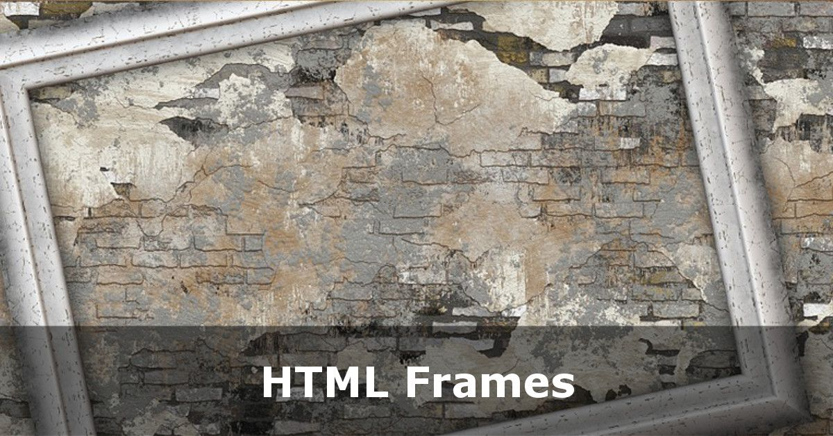 Using HTML Frames for Page Layout - HTML Tutorials