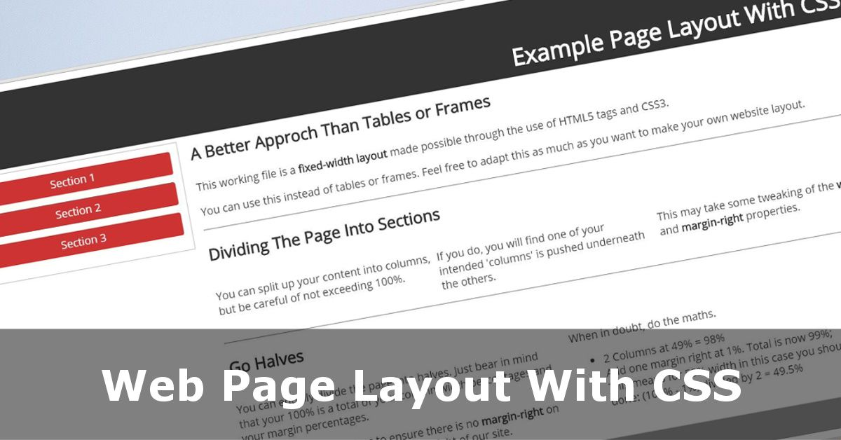 Web page layout with css no tables or frames for It web page