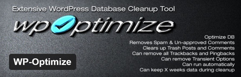 WP Optimize keeps your database trimmed and working efficiently