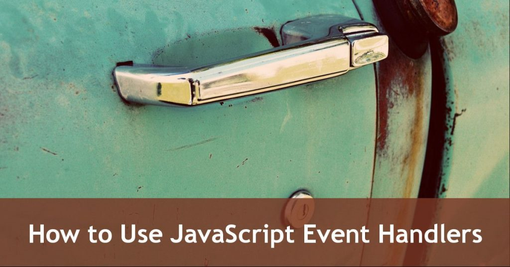 Event Handlers in JavaScript – an Introduction