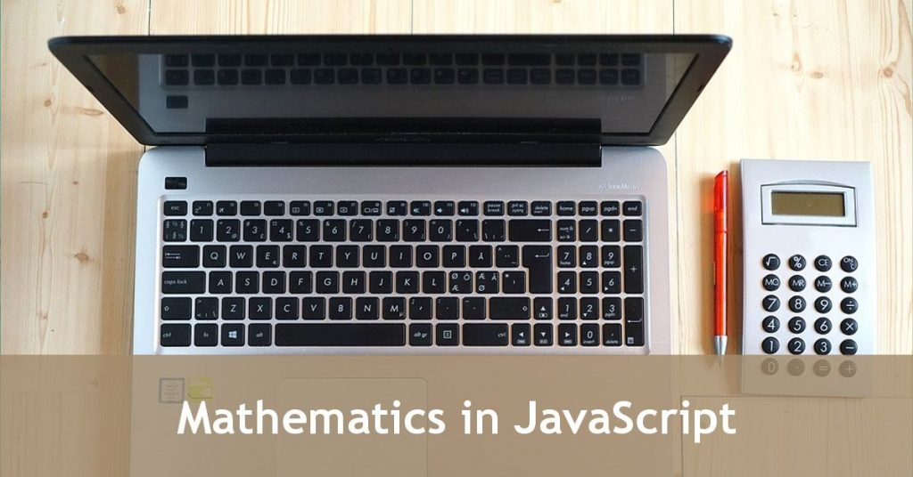 JavaScript Mathematics and Variables - Free JavaScript Tutorial