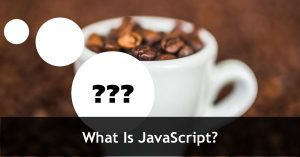 What Is JavaScript? (Free Tutorial)