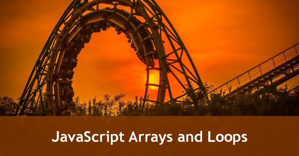 JavaScript Arrays And Loops Tutorial