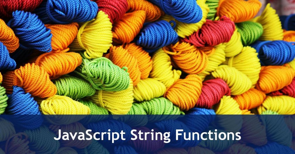 JavaScript Strings Functions